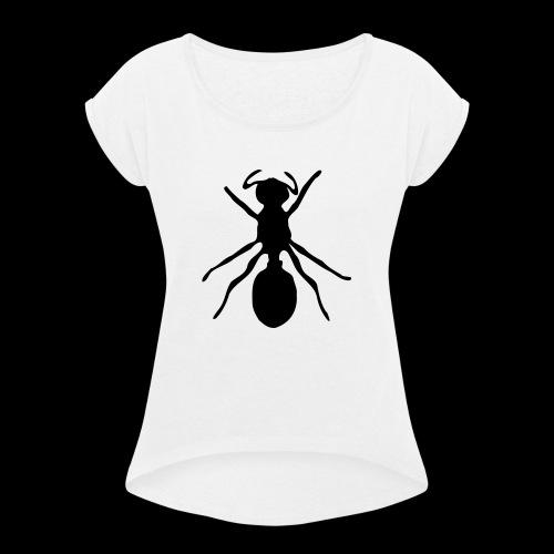Ameise - Frauen T-Shirt mit gerollten Ärmeln