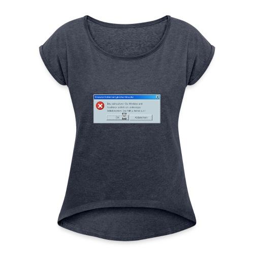 Windoof - Frauen T-Shirt mit gerollten Ärmeln