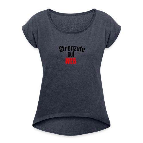 Stronzate sul WEB (Logo) - Maglietta da donna con risvolti