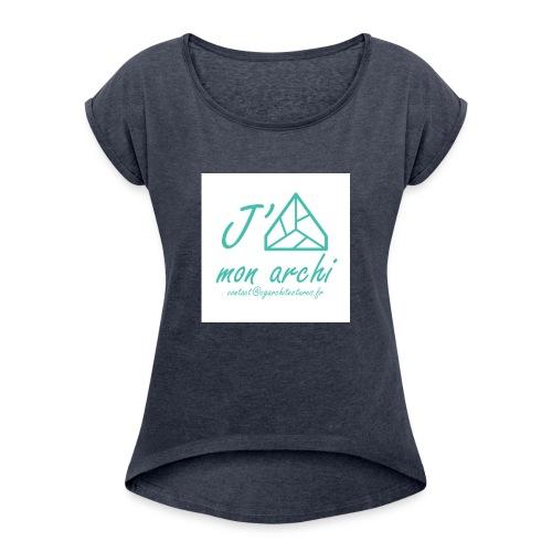 J aime mon archi - T-shirt à manches retroussées Femme