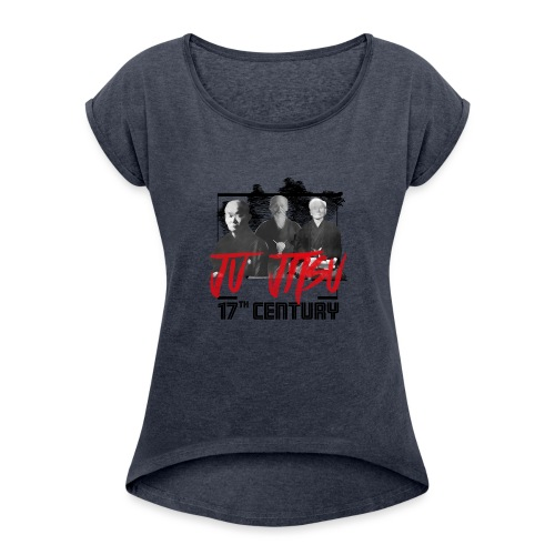 Ju Jitsu 17th Century - Frauen T-Shirt mit gerollten Ärmeln