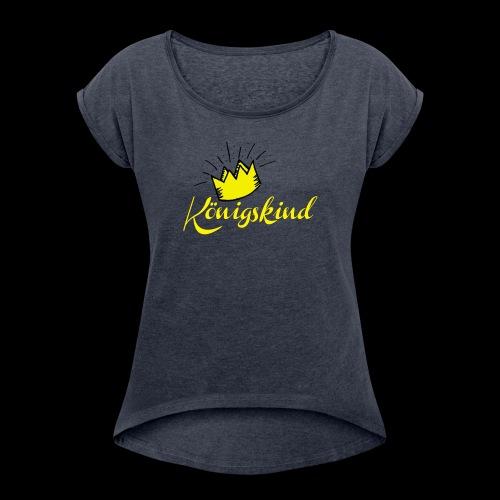 Koenigskind - Frauen T-Shirt mit gerollten Ärmeln