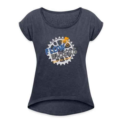 FLOWRIDERS - dust till down - Frauen T-Shirt mit gerollten Ärmeln