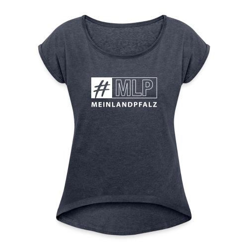 MLP-HASHTAG - Frauen T-Shirt mit gerollten Ärmeln
