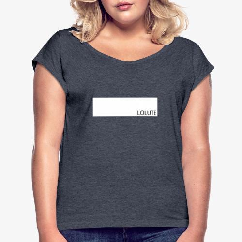 LOLUTE - T-shirt med upprullade ärmar dam