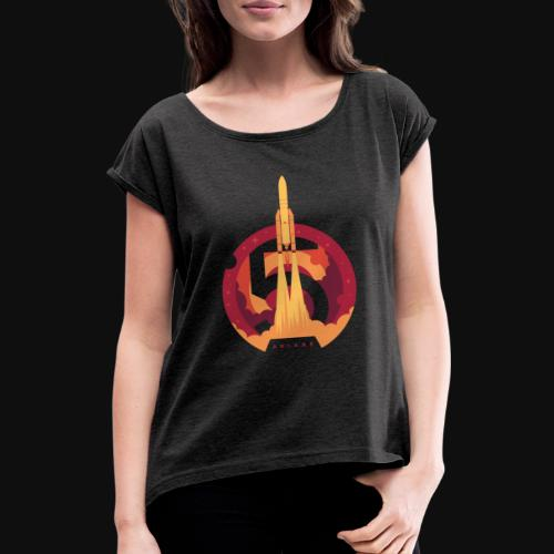 Ariane 5 - Lift off By Fugstrator - Women's T-Shirt with rolled up sleeves