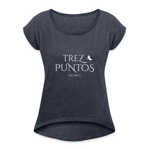 trez puntos white png - Frauen T-Shirt mit gerollten Ärmeln