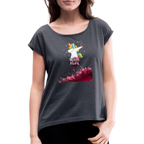 Weinhorn Splash Einhorn Design - Frauen T-Shirt mit gerollten Ärmeln