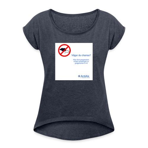 AntiAik - T-shirt med upprullade ärmar dam