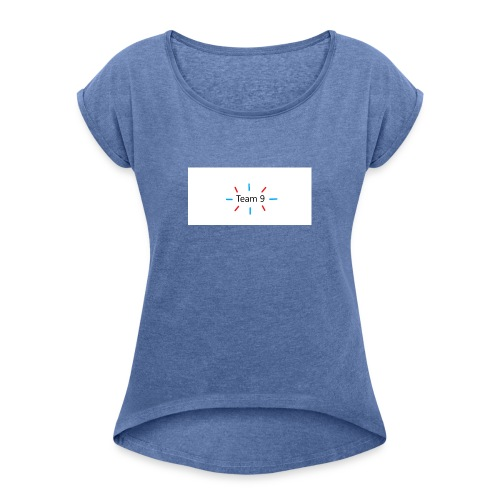 Team 9 - Women's T-Shirt with rolled up sleeves