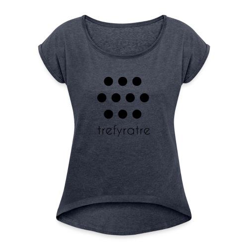 trefyratre - T-shirt med upprullade ärmar dam