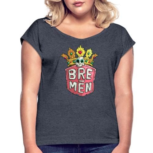 Bre-Men Abenteuer - Frauen T-Shirt mit gerollten Ärmeln