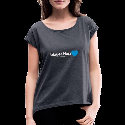 blaues Herz - Frauen T-Shirt mit gerollten Ärmeln