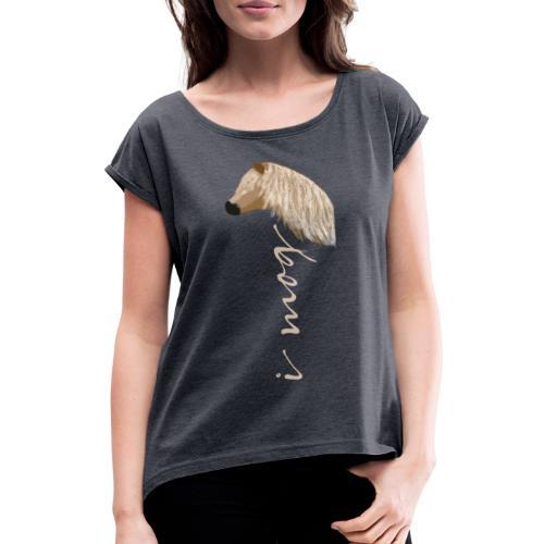 I mog Haflinger - Frauen T-Shirt mit gerollten Ärmeln