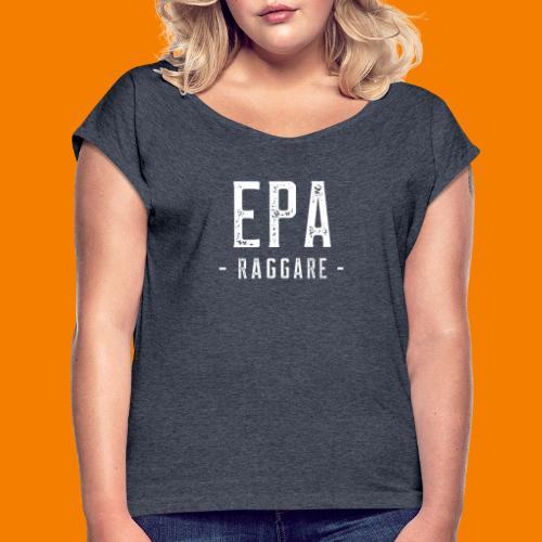 Eparaggare - T-shirt med upprullade ärmar dam
