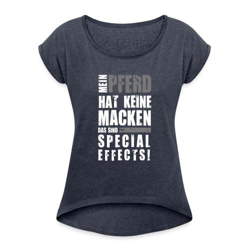 Vorschau: Keine Macken Pferd - Frauen T-Shirt mit gerollten Ärmeln