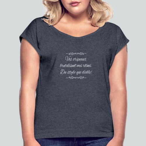 Du Style que diable! - T-shirt à manches retroussées Femme