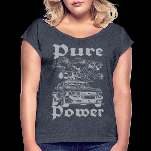 Pure Power V6 Grau - Frauen T-Shirt mit gerollten Ärmeln