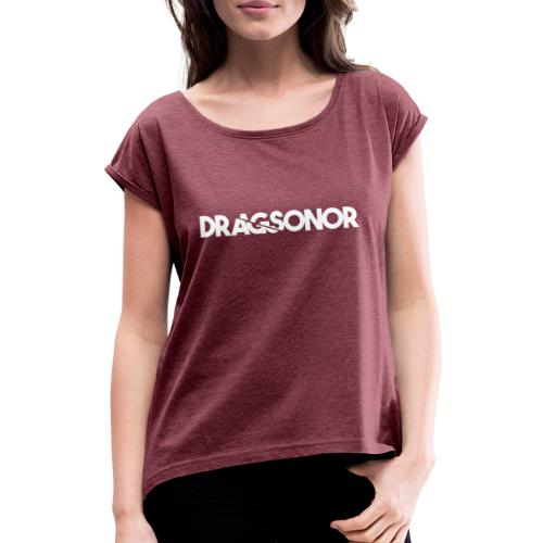 DRAGSONOR white - Women's T-Shirt with rolled up sleeves