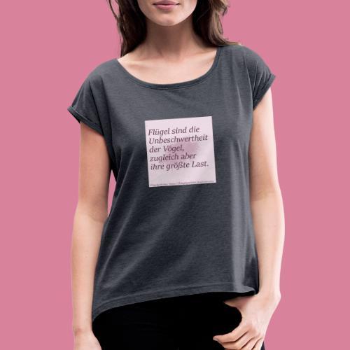Unbeschwertheit - Frauen T-Shirt mit gerollten Ärmeln