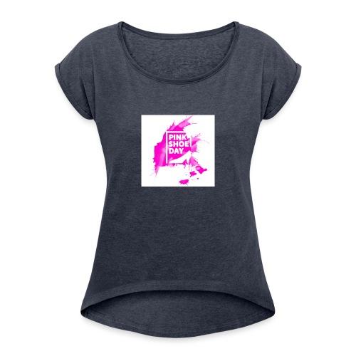 Pink Shoe Day - Frauen T-Shirt mit gerollten Ärmeln