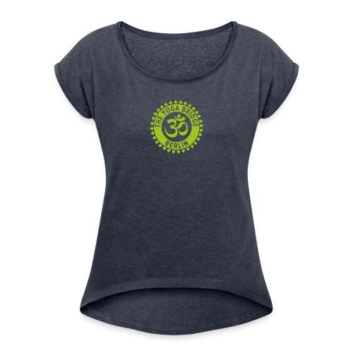 The Yoga Bridge Berlin - Frauen T-Shirt mit gerollten Ärmeln