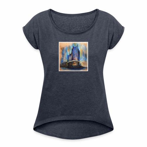 Elbphilharmonie Hamburg - Frauen T-Shirt mit gerollten Ärmeln