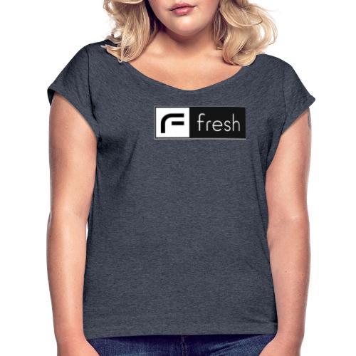 Fresh J&S - T-shirt med upprullade ärmar dam