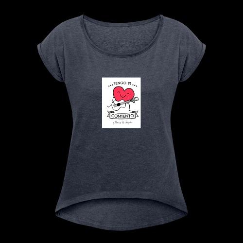 Tengo el corazón contento - Camiseta con manga enrollada mujer