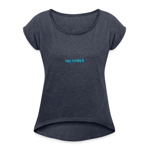 fin_sargi minilogo - Naisten T-paita, jossa rullatut hihat