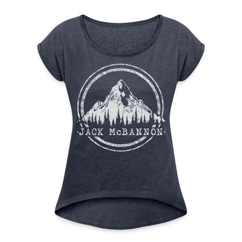 Jack McBannon - Mountain - Frauen T-Shirt mit gerollten Ärmeln