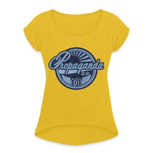 PROPAGANDA 01 BLUE - Women's T-Shirt with rolled up sleeves