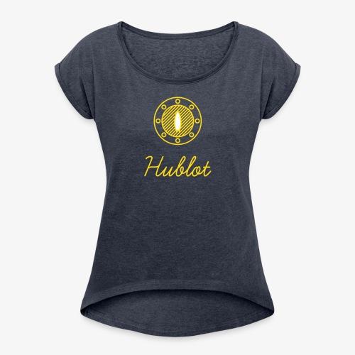 Hublot 02 - Frauen T-Shirt mit gerollten Ärmeln