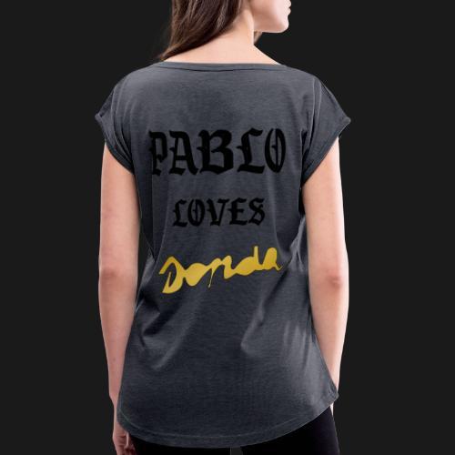 Pablo loves Donda - T-shirt à manches retroussées Femme