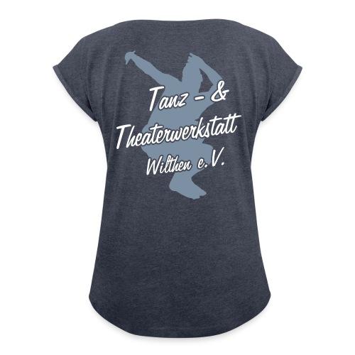 unbenannt1 - Frauen T-Shirt mit gerollten Ärmeln