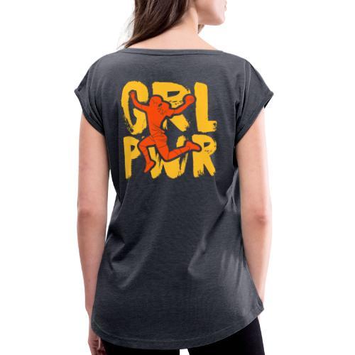Girl Power - T-shirt à manches retroussées Femme