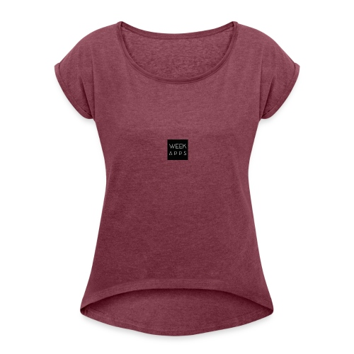 weekapps - Women's T-Shirt with rolled up sleeves