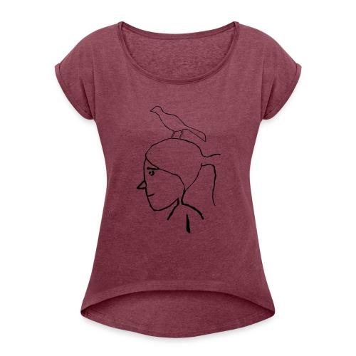 pajaro en cabeza - Camiseta con manga enrollada mujer