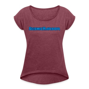 SeismicHarbor - Women's T-shirt with rolled up sleeves