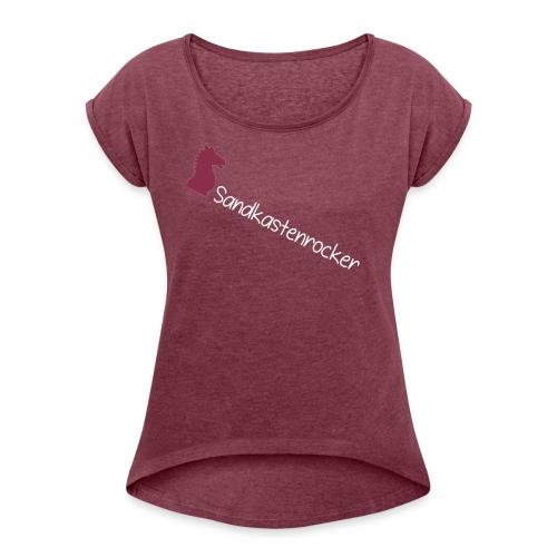 Sandkastenrocker - Frauen T-Shirt mit gerollten Ärmeln