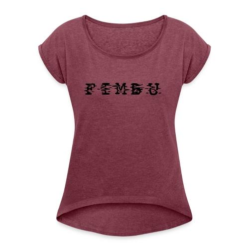 fimbu systematique ya jeaune... - T-shirt à manches retroussées Femme