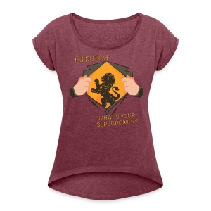 I'm Dutch, what's your superpower? - Vrouwen T-shirt met opgerolde mouwen