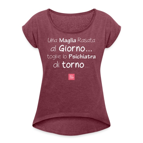 Una maglia rasata al giorno - Maglietta da donna con risvolti