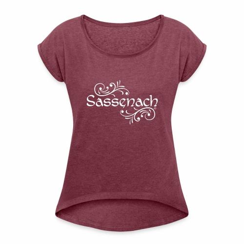 sassenach_weiss - Frauen T-Shirt mit gerollten Ärmeln