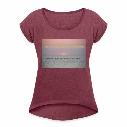 Motivasjon Soloppgang - T-skjorte med rulleermer for kvinner