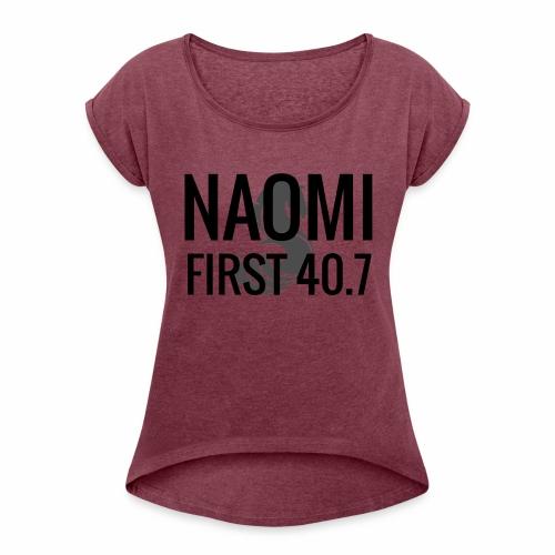 Naomi - First 40.7 - T-shirt med upprullade ärmar dam