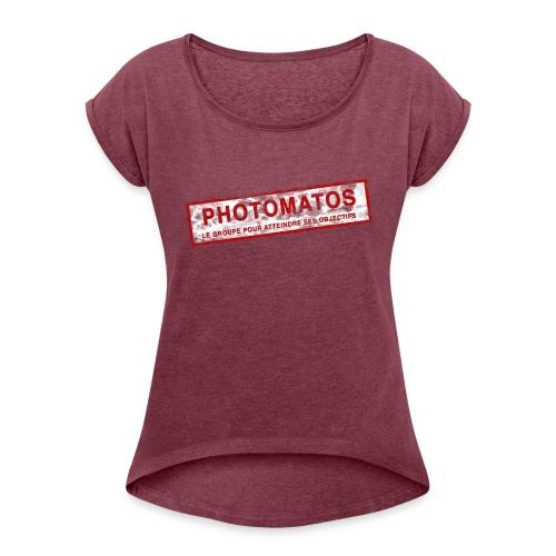 PhotoMatos - T-shirt à manches retroussées Femme