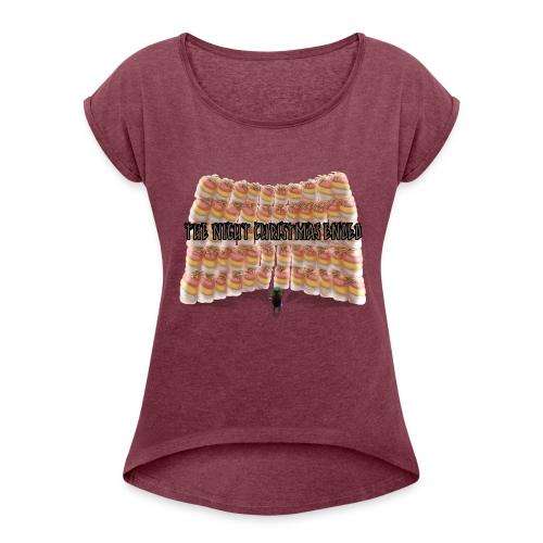 For mange skumfiduser - Dame T-shirt med rulleærmer