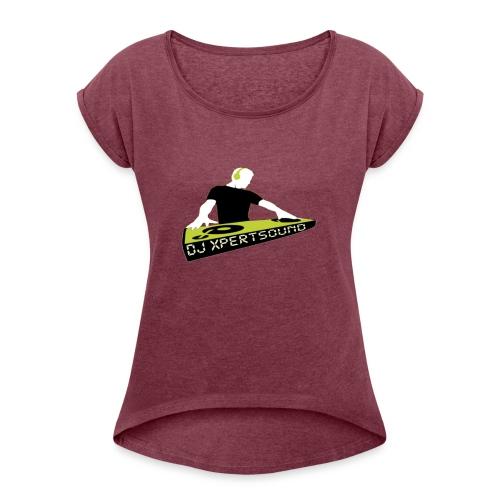 Dj XpertSound - T-shirt à manches retroussées Femme