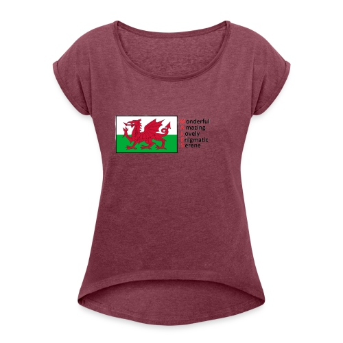 wales_letters - Women's T-Shirt with rolled up sleeves